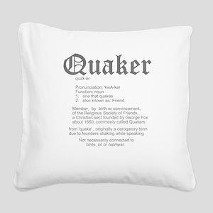 Quaker_definition_shirtsize_3 Square Canvas Pi