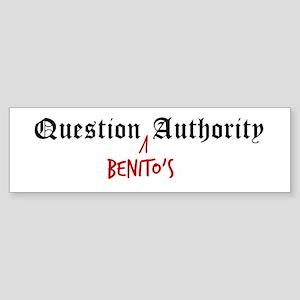 Question Benito Authority Bumper Sticker