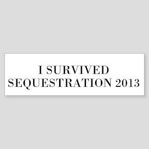 Sequestration Bumper Sticker Bumper Sticker