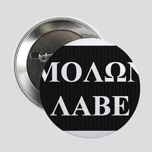 "Come and Take It (Molon Labe Honeycomb) 2.25"" Butt"
