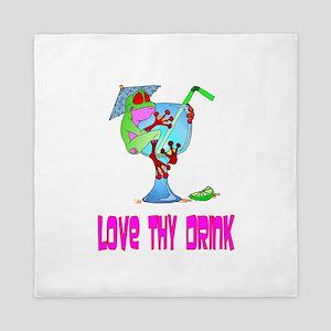 Love Thy Drink Queen Duvet