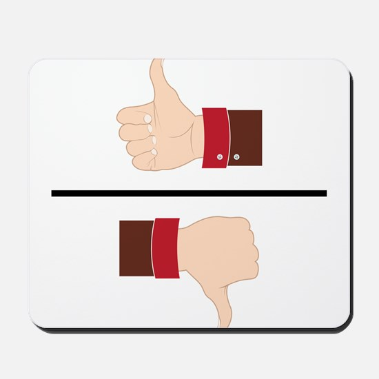 Thumbs Up or Down? Mousepad