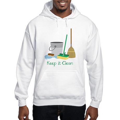 Keep It Clean Hoodie