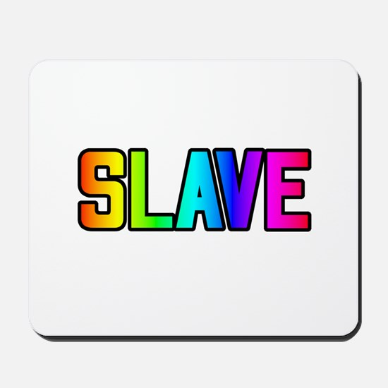 SLAVE 2 RAINBOW TEXT Mousepad