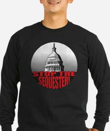 Stop the Sequester Long Sleeve T-Shirt