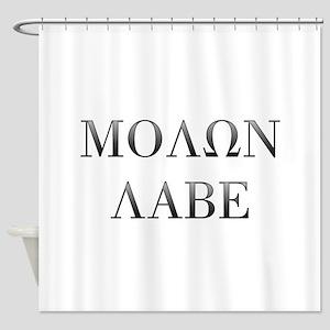 Molon Labe Shower Curtain