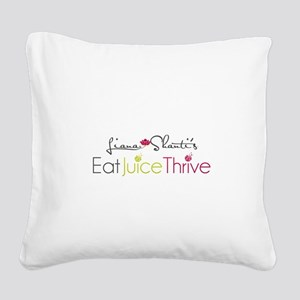 Eat Juice Thrive Square Canvas Pillow