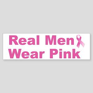 Real Men Wear Pink Bumper Sticker