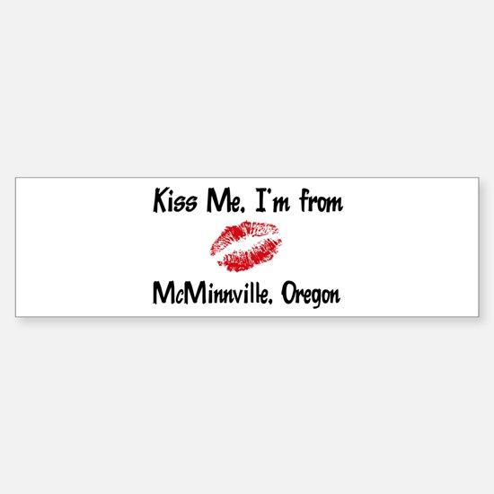 McMinnville - Kiss Me Bumper Bumper Bumper Sticker