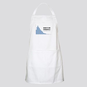 Don't be normal Apron