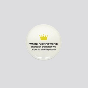 When I Rule the World: Grammar Mini Button
