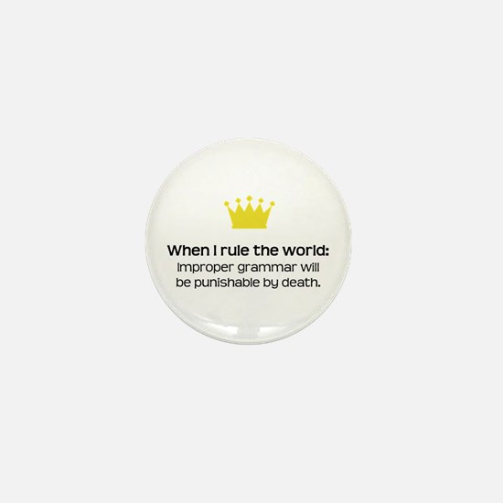 When I Rule the World: Grammar Mini Button