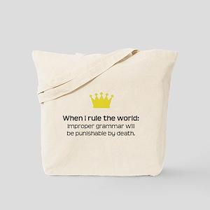 When I Rule the World: Grammar Tote Bag