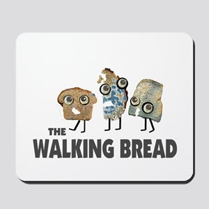 the walking bread Mousepad