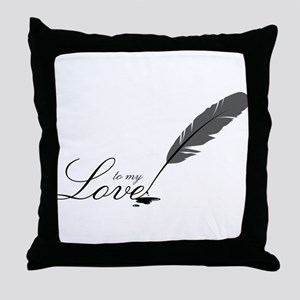 To My Love Throw Pillow
