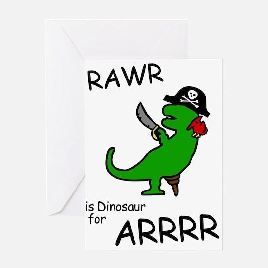 RAWR is Dinosaur for ARRR (Pirate Dinosaur) Greeti