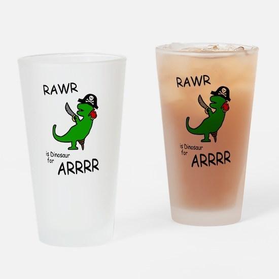 RAWR is Dinosaur for ARRR (Pirate Dinosaur) Drinki