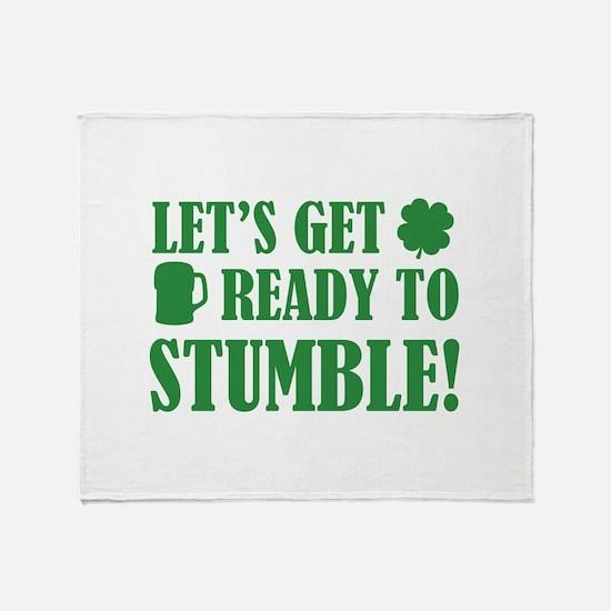 Let's get ready to stumble! Throw Blanket