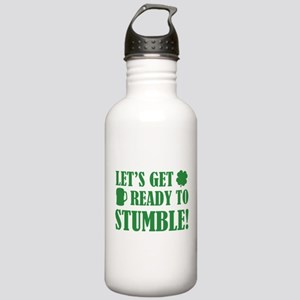 Let's get ready to stumble! Stainless Water Bottle