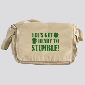 Let's get ready to stumble! Messenger Bag