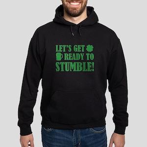 Let's get ready to stumble! Hoodie (dark)