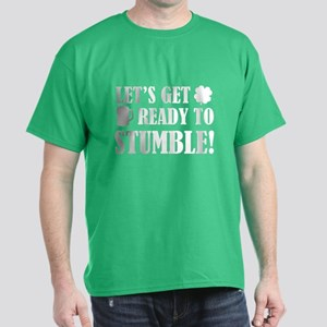 Let's get ready to stumble! Dark T-Shirt