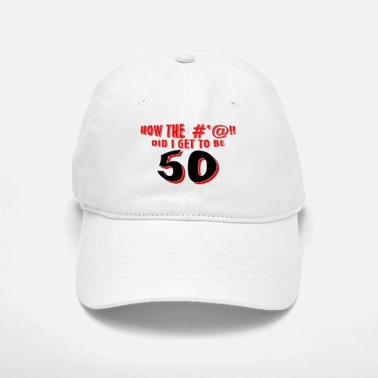 50 #*@!! Baseball Baseball Cap