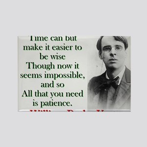 Time Can Make It Easier - Yeats Magnets