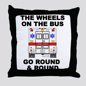Ambulance Wheels Go Round Throw Pillow