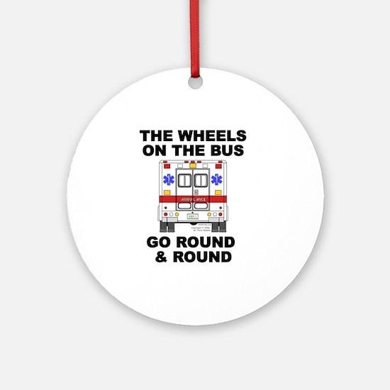 Ambulance Wheels Go Round Ornament (Round)