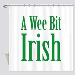 A Wee Bit Irish Shower Curtain