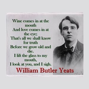 Wine Comes In At The Mouth - Yeats Throw Blanket
