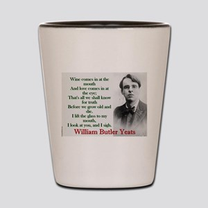 Wine Comes In At The Mouth - Yeats Shot Glass