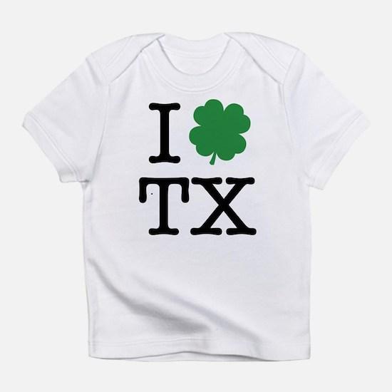 I Shamrock TX Infant T-Shirt