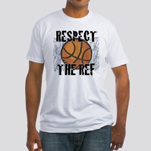 Respect the Basketball Ref Fitted T-Shirt