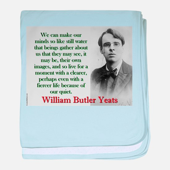 We Can Make Our Minds So Like Still Water - Yeats