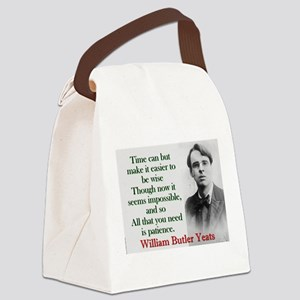 Time Can Make It Easier - Yeats Canvas Lunch Bag