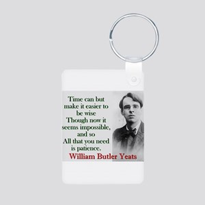 Time Can Make It Easier - Yeats Aluminum Photo Key