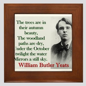 The Trees Are In Their Autumn Beauty - Yeats Frame