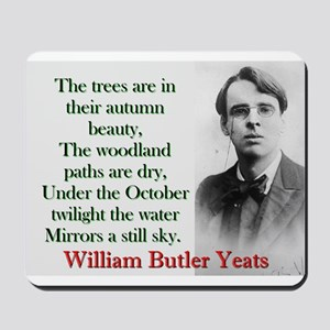 The Trees Are In Their Autumn Beauty - Yeats Mouse