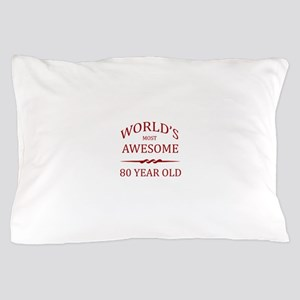 World's Most Awesome 80 Year Old Pillow Case