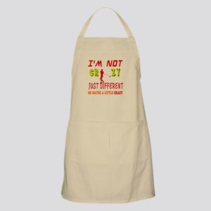 I'm not Crazy just different Hammer Throw Apron