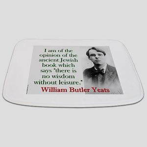 I Am Of The Opinion - Yeats Bathmat