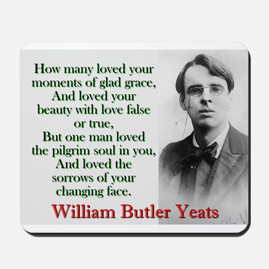 How Many Loved Your Moments Of Sad Grace - Yeats M