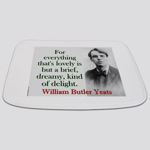 For Everything Thats Lovely - Yeats Bathmat