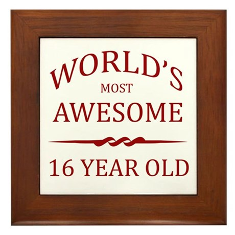World's Most Awesome 16 Year Old Framed Tile