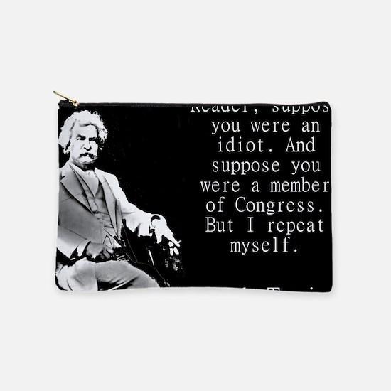 Reader Suppose You Were An Idiot - Twain Makeup Po