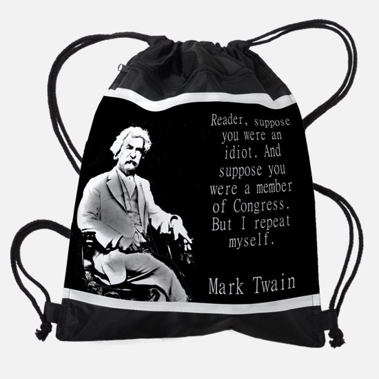 Reader Suppose You Were An Idiot - Twain Drawstrin