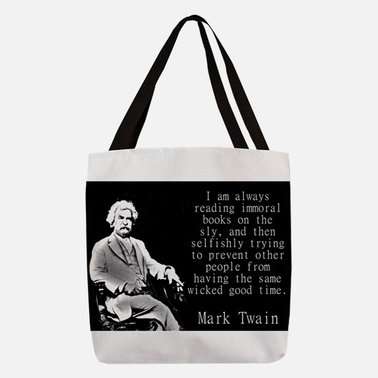 I Am Always Reading Immoral Books - Twain Polyeste