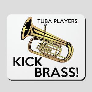 Tuba Players Kick Brass Mousepad